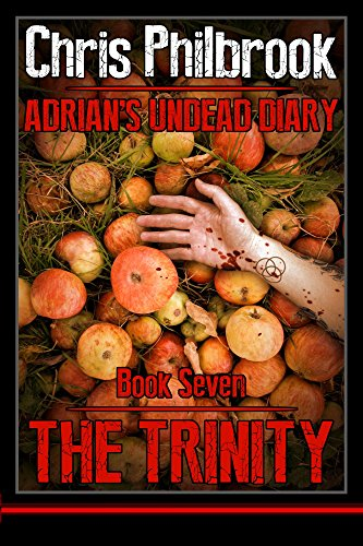 The Trinity (Adrian's Undead Diary Book 7)