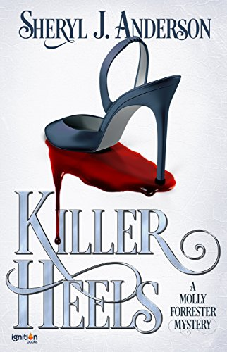 Killer Heels: A Molly Forrester Mystery