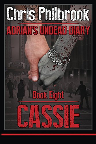Cassie (Adrian's Undead Diary Book 8)